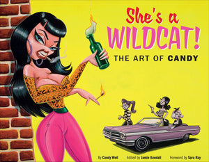 Candy Weil - She's a Wildcat - The Art of Candy Hardcover Book