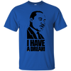 Image of Martin Luther King - I have a Dream | Ultra Cotton T-Shirt
