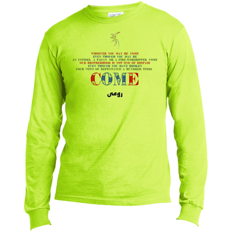 Rumi Quote - Come| Port & Co. LS Made in the US T-Shirt