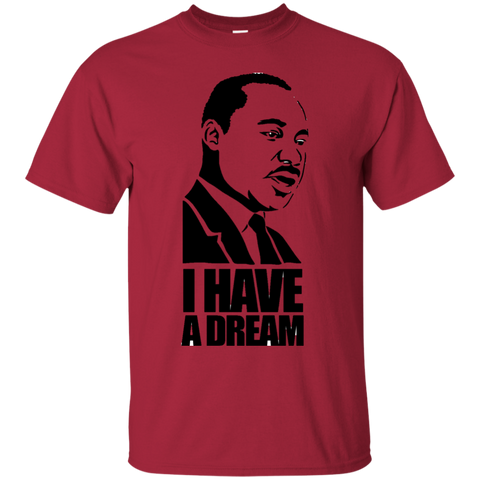 Martin Luther King - I have a Dream | Ultra Cotton T-Shirt