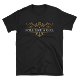Dungeons and Dragons Shirt - Roll Like a Girl Unisex T-Shirt - DnD Shirts Dungeon Armory