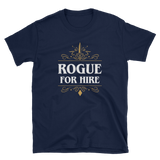 Rogue For Hire Unisex RPG T-Shirt - Dungeon Armory - Tabletop RPG Shirt Dungeons & Dragons T-Shirt Pathfinder RPG T-Shirt