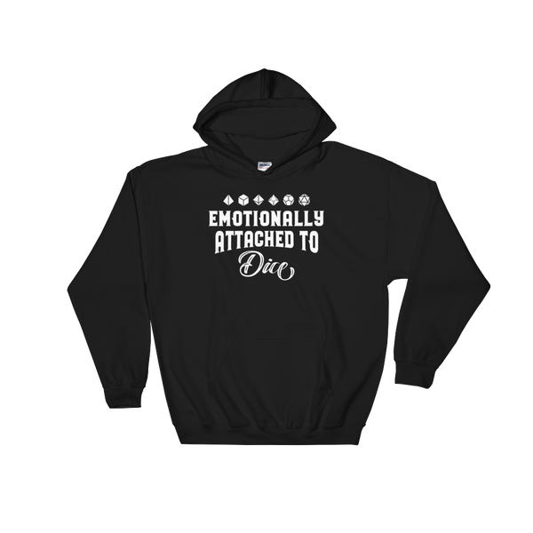 Emotionally Attached to Dice Unisex RPG Hoodie - Dungeon Armory - Tabletop RPG Shirt Dungeons & Dragons T-Shirt Pathfinder RPG T-Shirt