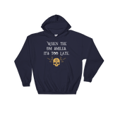When The DM Smiles It's Too Late - Dungeon Master RPG Hoodie - Dungeon Armory - Tabletop RPG Shirt Dungeons & Dragons T-Shirt Pathfinder RPG T-Shirt