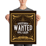 Adventurers Wanted Apply Inside Poster