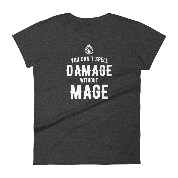 Dungeons and Dragons Shirt - You Can't Spell Damage Without Mage Women's RPG Shirt - DnD Shirts Dungeon Armory