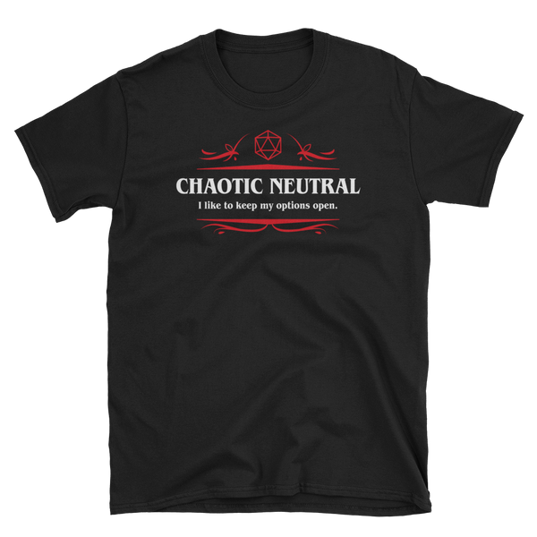 Dungeons and Dragons Shirt - Options Open Chaotic Neutral Alignment Unisex RPG Shirt - DnD Shirts Dungeon Armory