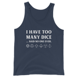 I Have Too Many Dice Said No One Ever Unisex RPG Tank Top - Dungeon Armory - Tabletop RPG Shirt Dungeons & Dragons T-Shirt Pathfinder RPG T-Shirt