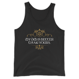 My DM is Better Than Yours Unisex RPG Tank Top - Dungeon Armory - Tabletop RPG Shirt Dungeons & Dragons T-Shirt Pathfinder RPG T-Shirt