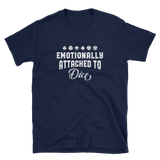 Emotionally Attached to Dice Unisex RPG Shirt