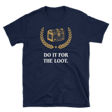 Do it for the Loot Mimic Unisex RPG Shirt - Dungeon Armory - Tabletop RPG Shirt Dungeons & Dragons T-Shirt Pathfinder RPG T-Shirt