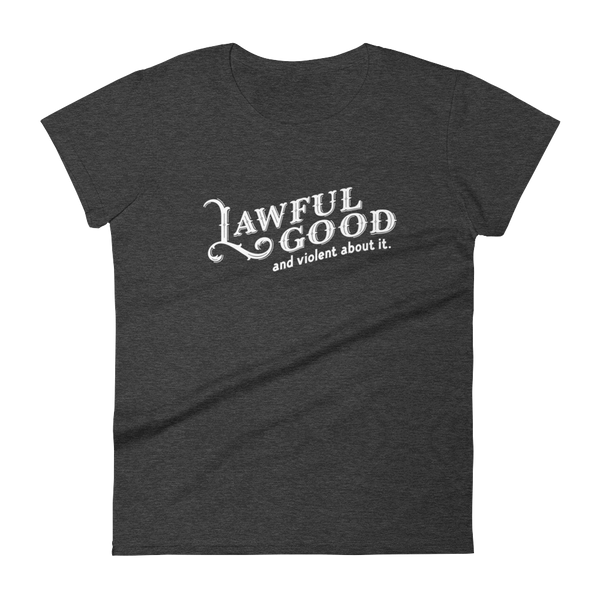Lawful Good and Violent About It Paladin Women's RPG Shirt - Dungeon Armory - Tabletop RPG Shirt Dungeons & Dragons T-Shirt Pathfinder RPG T-Shirt