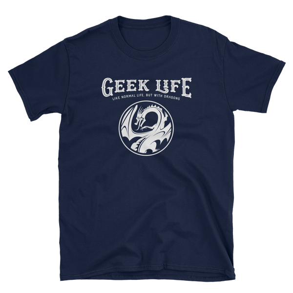 Geek Life with Dragons Meme RPG Shirt - Dungeon Armory - Tabletop RPG Shirt Dungeons & Dragons T-Shirt Pathfinder RPG T-Shirt