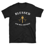Blessed and Well Dressed - Cleric Unisex T-Shirt - Dungeon Armory - Tabletop RPG Shirt Dungeons & Dragons T-Shirt Pathfinder RPG T-Shirt