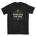Warlock For Hire Unisex RPG T-Shirt - Dungeon Armory - Tabletop RPG Shirt Dungeons & Dragons T-Shirt Pathfinder RPG T-Shirt