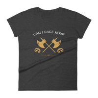 Can I Rage Now? Barbarian Women's RPG Shirt - Dungeon Armory - Tabletop RPG Shirt Dungeons & Dragons T-Shirt Pathfinder RPG T-Shirt