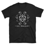 Get Wrecked - D20 Dice Unisex T-Shirt - Dungeon Armory - Tabletop RPG Shirt Dungeons & Dragons T-Shirt Pathfinder RPG T-Shirt