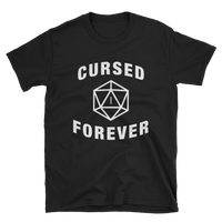 Cursed Forever D20 Dice Unisex T-Shirt - Dungeon Armory - Tabletop RPG Shirt Dungeons & Dragons T-Shirt Pathfinder RPG T-Shirt