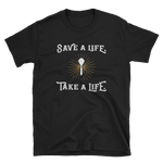 Save a Life Take a Life Cleric RPG Shirt - Dungeon Armory - Tabletop RPG Shirt Dungeons & Dragons T-Shirt Pathfinder RPG T-Shirt