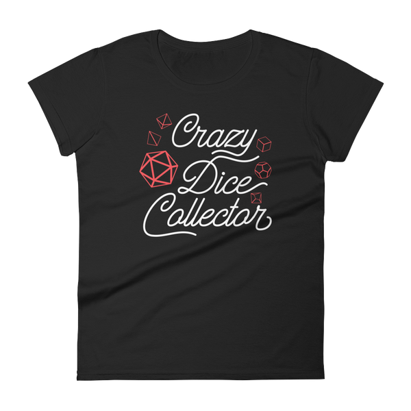 Crazy Dice Collector - Red Dice Set - Women's RPG Shirt - Dungeon Armory - Tabletop RPG Shirt Dungeons & Dragons T-Shirt Pathfinder RPG T-Shirt