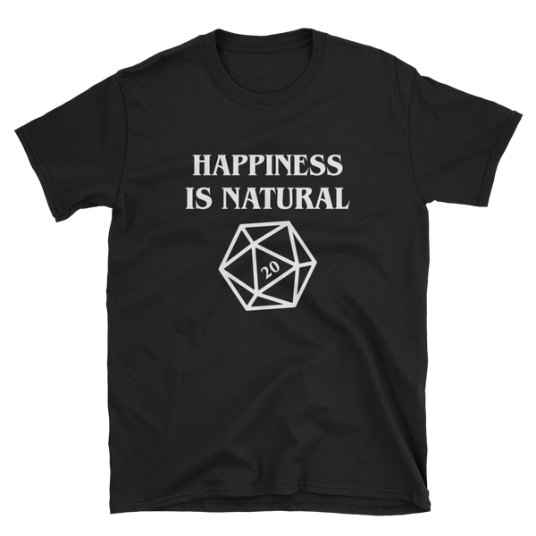 Happiness is Natural 20 with D20 Dice Unisex RPG Shirt - Dungeon Armory - Tabletop RPG Shirt Dungeons & Dragons T-Shirt Pathfinder RPG T-Shirt