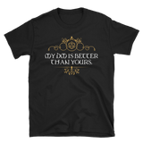 My DM is Better Than Yours Dungeon Master Unisex RPG Shirt - Dungeon Armory - Tabletop RPG Shirt Dungeons & Dragons T-Shirt Pathfinder RPG T-Shirt