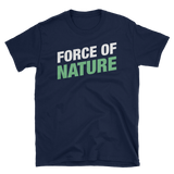 Force of Nature - Druid Unisex RPG Shirt - Dungeon Armory - Tabletop RPG Shirt Dungeons & Dragons T-Shirt Pathfinder RPG T-Shirt
