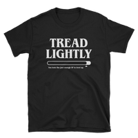 Tread Lightly Nerdy Unisex RPG Shirt - Dungeon Armory