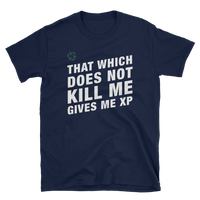 Dungeons and Dragons Shirt - That Which Does Not Kill Me Gives Me XP with D20 Dice Unisex RPG Shirt - DnD Shirts Dungeon Armory