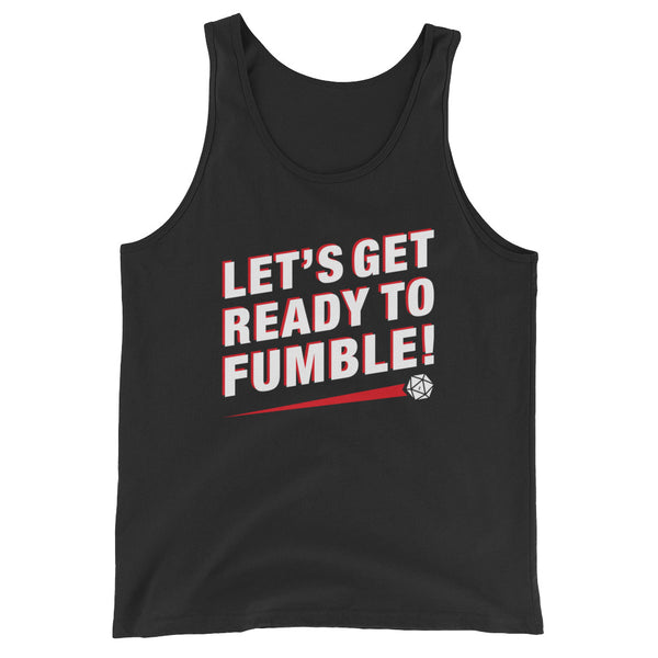 Let's Get Ready to Fumble Unisex RPG Tank Top - Dungeon Armory - Tabletop RPG Shirt Dungeons & Dragons T-Shirt Pathfinder RPG T-Shirt