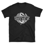 What Doesn't Kill You Gives You XP Unisex Tabletop RPG Shirt - Dungeon Armory