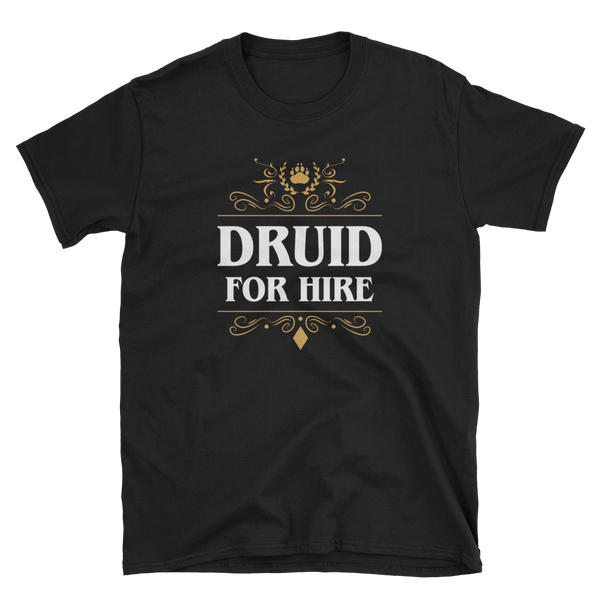 Druid For Hire Unisex RPG T-Shirt - Dungeon Armory - Tabletop RPG Shirt Dungeons & Dragons T-Shirt Pathfinder RPG T-Shirt