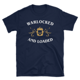 Warlocked and Loaded - Warlock Unisex RPG Shirt - Dungeon Armory - Tabletop RPG Shirt Dungeons & Dragons T-Shirt Pathfinder RPG T-Shirt