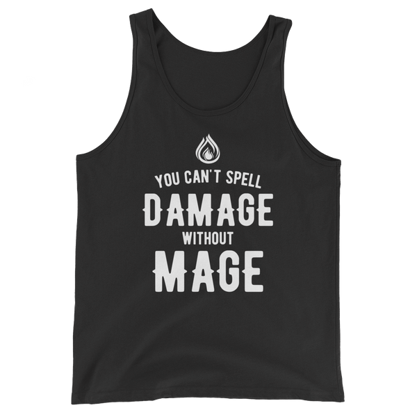 You Can't Spell Damage Without Mage Unisex RPG Tank Tops - Dungeon Armory - Tabletop RPG Shirt Dungeons & Dragons T-Shirt Pathfinder RPG T-Shirt