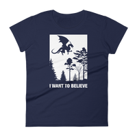 I Want to Believe Dragons Women's RPG Shirt - Dungeon Armory - Tabletop RPG Shirt Dungeons & Dragons T-Shirt Pathfinder RPG T-Shirt