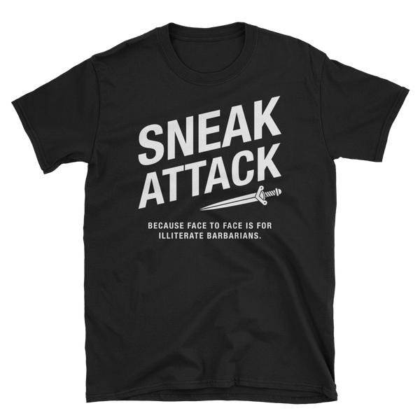 Rogue Sneak Attack - Illiterate Barbarians Unisex RPG Shirt - Dungeon Armory