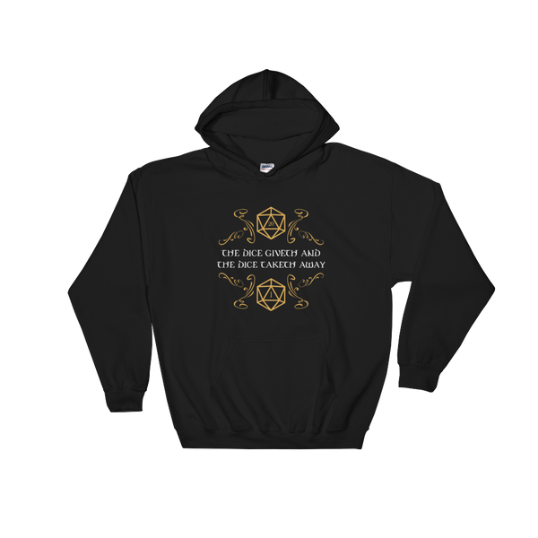 The Dice Giveth and The Dice Taketh Away Hooded Sweatshirt - Dungeon Armory