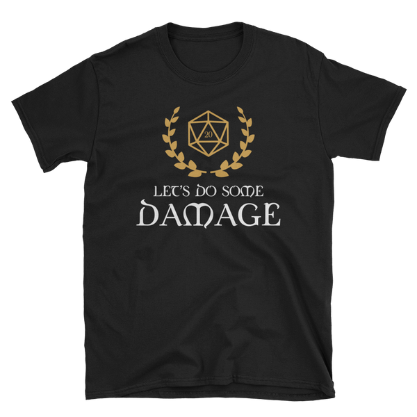 Dungeons and Dragons Shirt - Let's Do Some Damage Unisex T-Shirt - DnD Shirts Dungeon Armory