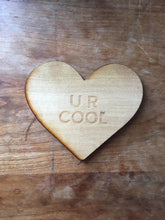 U R Cool Heart Coaster