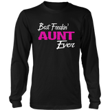 Best Freakin Aunt Ever Shirt Freaking Aunt Gift Idea Quotes Hoodie