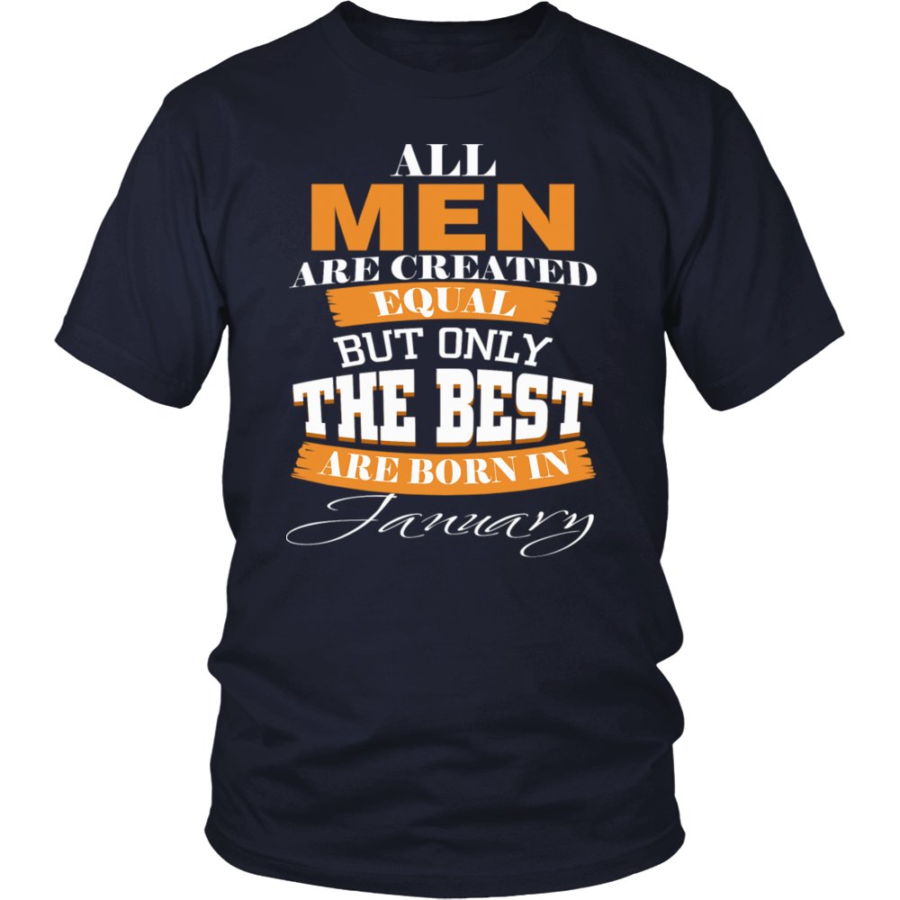 All men the best are born in January Birthday T-Shirt