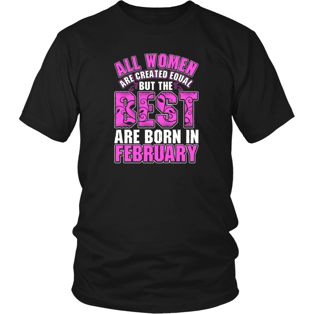 All Women Are Created Equal But The Best Are Born Funny Shirt