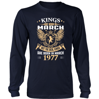 Kings Are Born In March 1977 - Gift T-Shirt