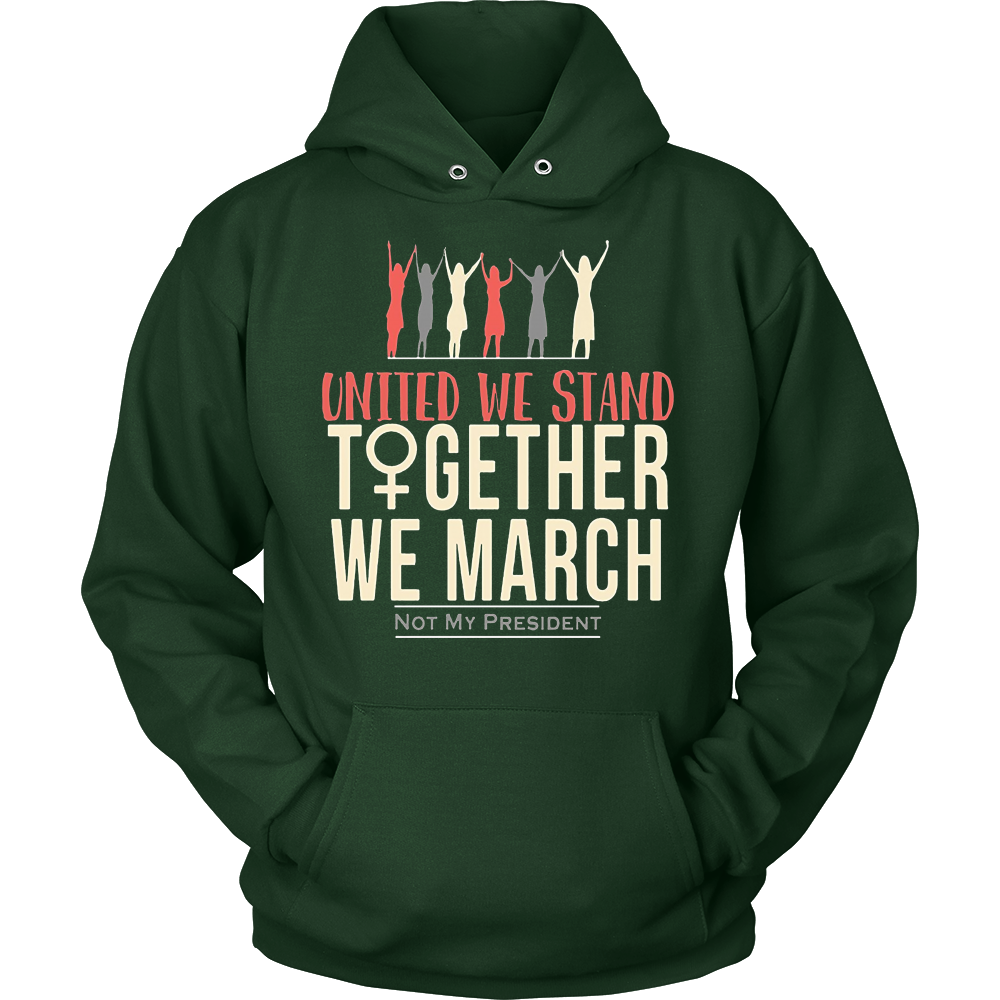 Feminist United We Stand Together We March Hot T-Shirt