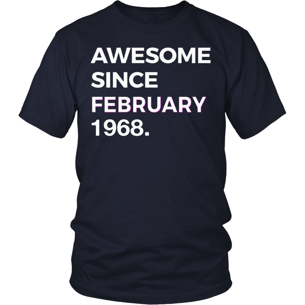 Awesome Since February 1968 - 50th Birthday Shirt Gift