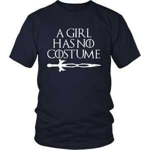 A Girl Has No Costume No Name Funny Halloween T-Shirt