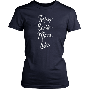Thug Wife Mom Life Shirt Funny Cute Gangsta Mother T-Shirt