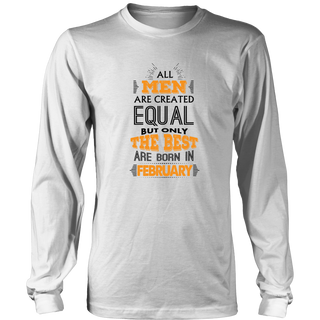 All Men Are Created Equal But Only The Best Are B Gift T Shirt