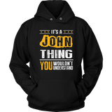 Best Asshole Husband Ever T-ShirtITS A JOHN THING BA002 Quotes Hoodie