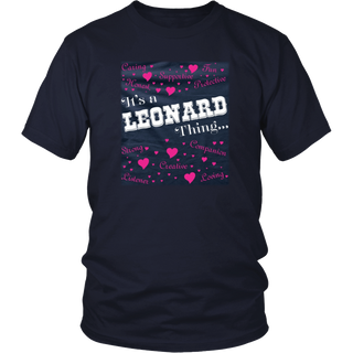 ITS A LEONARD THING - LIMITED EDITION T-Shirt